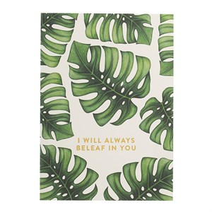 I will always beleaf in you postcard