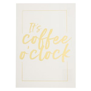 It's coffee o' clock postcard