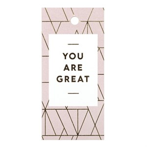 Gift Tag-You Are Great