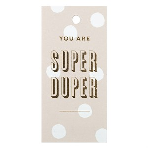 Gift Tag-You Are Super Duper