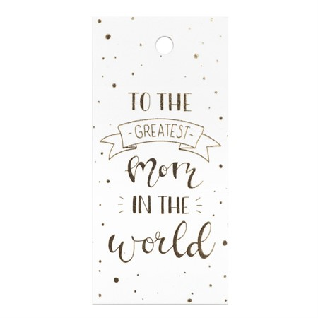 Greatest Mom in the World Gift Tag